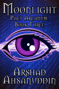 Moonlight: Pact Arcanum Book Four by Arshad Assanudin, narrated by Jack Wallen