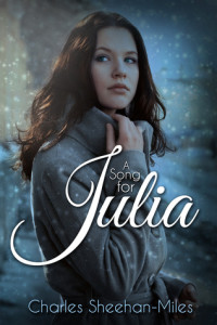 A Song for Julia by Charles-Sheehan Miles, narrated by Jack Wallen